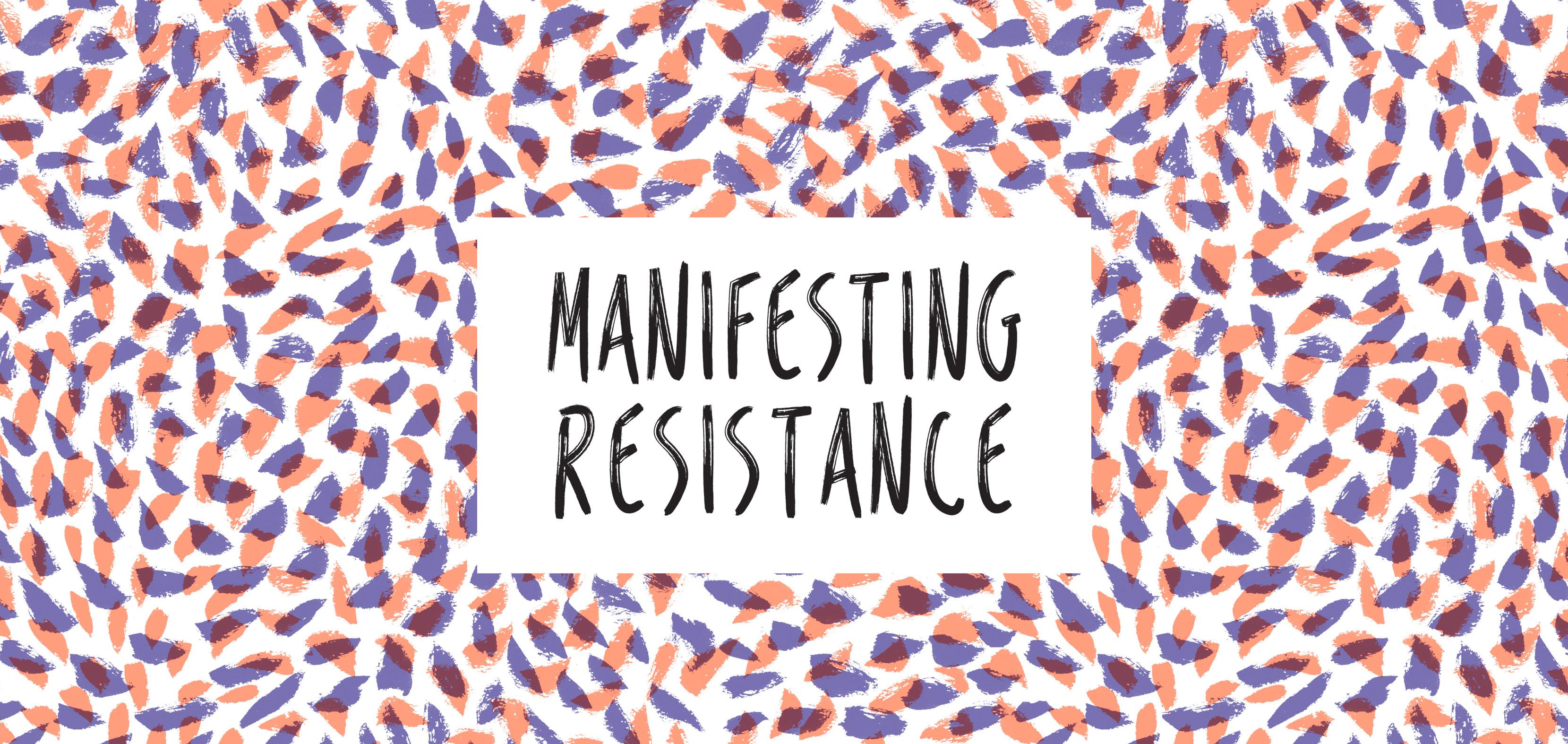 Manifesting Resistance banner image